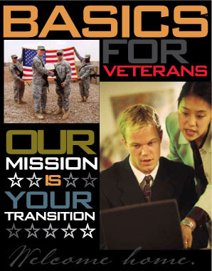 Basics for Veterans Our Mission Is Your Transition